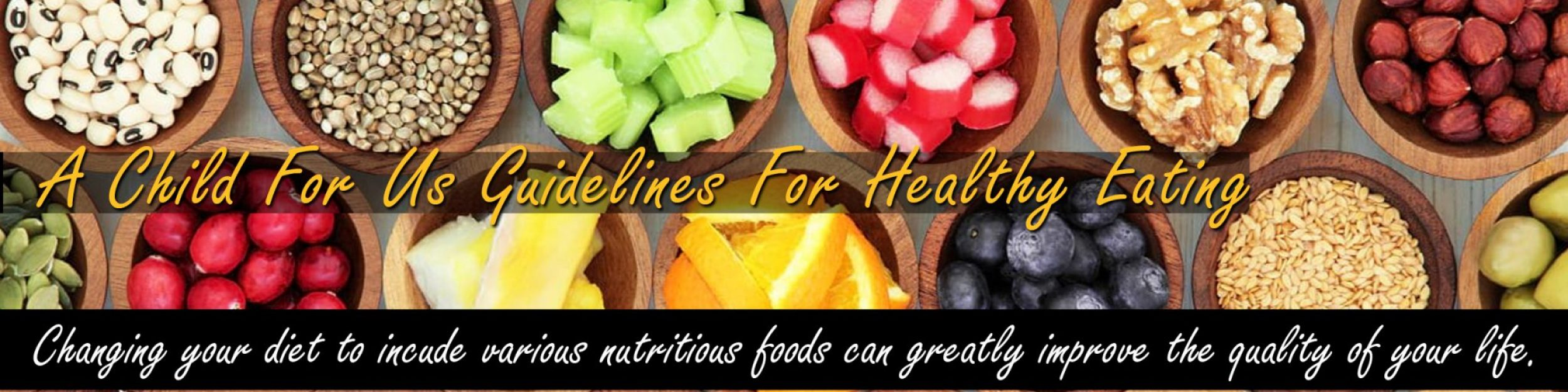 A Child For Us Guidelines For Healthy Eating